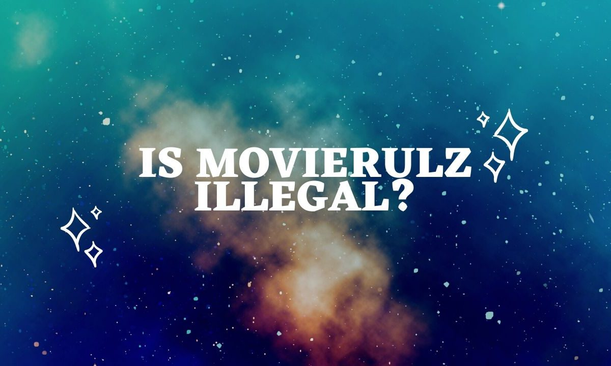 Is Movierulz Illegal?