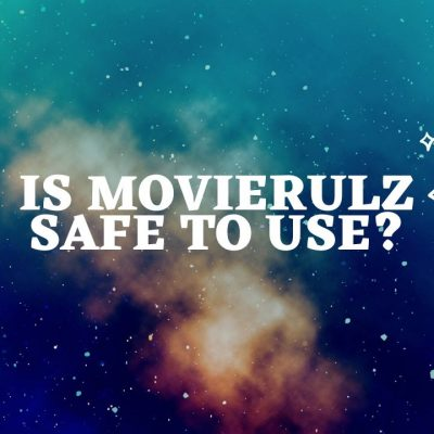 Is Movierulz Safe to Use?