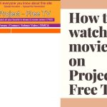How to watch movies on Project Free TV?