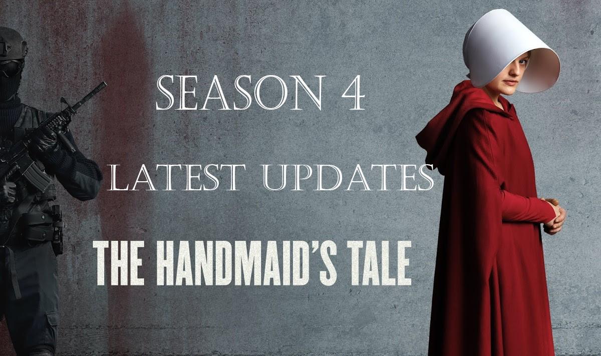 The Handmaid's Tale Season 4 Updates
