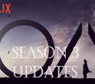 The OA Season 3 All Updates