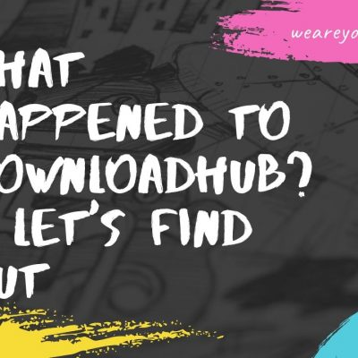 What happened to Downloadhub?