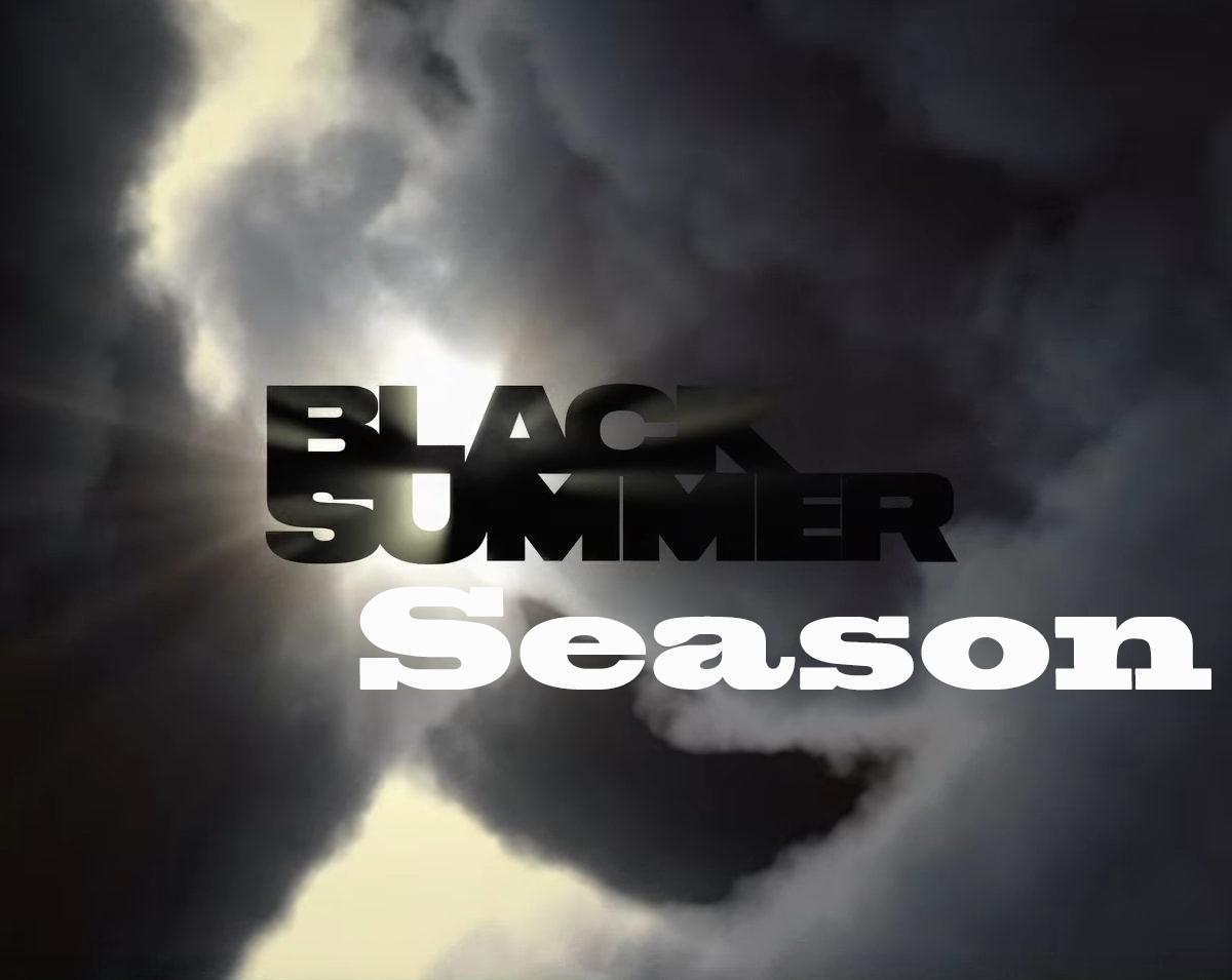 Black Summer Season 2 Updates
